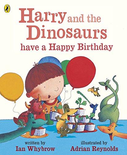 9780141500515: Harry and His Bucket Full of Dino Harry Dino Have Happy Birthday (Harry and the Dinosaurs)