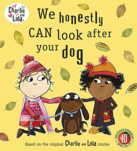 9780141500522: Charlie and Lola: We Honestly Can Look After Your Dog