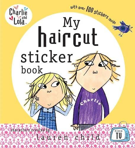 9780141500645: Charlie and Lola: My Haircut Sticker Book