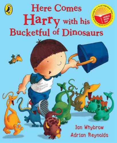 9780141500782: Here Comes Harry with His Bucketful of Dinosaurs