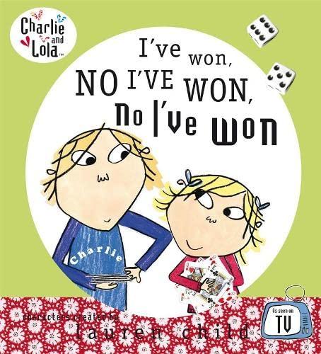 9780141500805: I've Won, No I've Won, No I've Won! (Charlie and Lola)