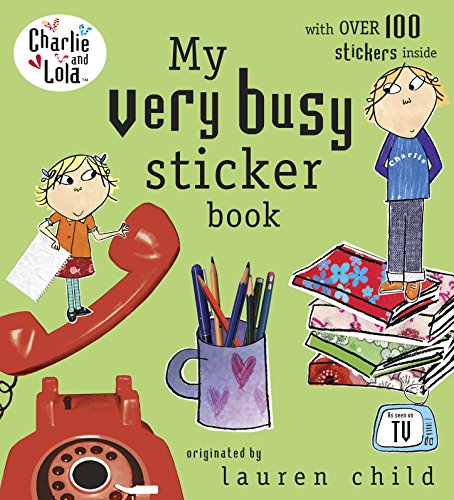 9780141500850: My Very Busy Sticker Book (Charlie and Lola)