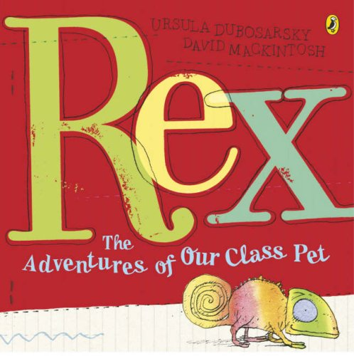 9780141500997: Rex: The Adventures of Our Class Pet