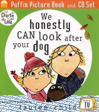 9780141501048: We Honestly Can Look After Your Dog. Lauren Child (Charlie and Lola)