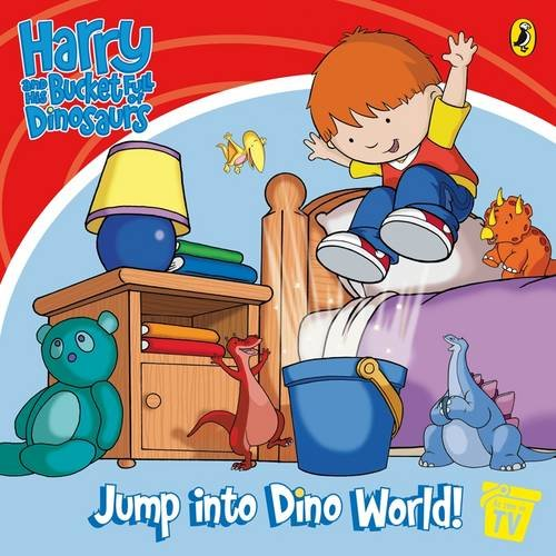 9780141501376: Harry and His Bucket Full of Dinosaurs: Jump into Dino World!: Storybook (Harry & His Bucket Full of Dinosaurs)