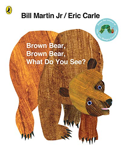 9780141501598: Brown Bear, Brown Bear, What Do You See?. by Bill Martin, JR.