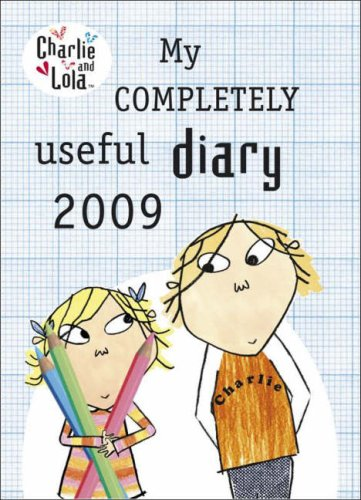 9780141501666: Charlie and Lola: My Completely Useful Diary 2009