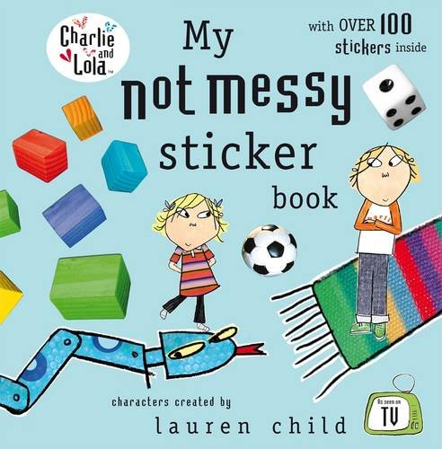 9780141501697: Charlie and Lola: My Not Messy Sticker Book