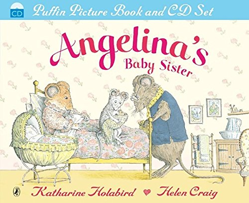 9780141501956: Angelina's Baby Sister (Angelina Ballerina Book & CD)