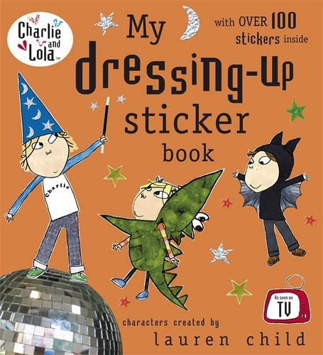 9780141502229: Charlie and Lola: My Dressing-Up Sticker Book