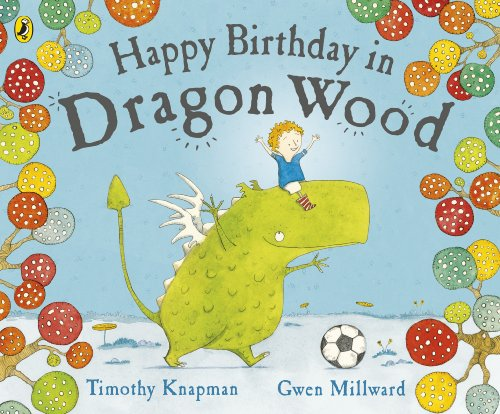 9780141502373: Happy Birthday in Dragon Wood