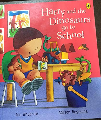 9780141502441: HARRY AND THE DINOSAURS GO TO SCHOOL