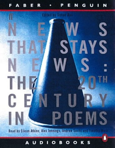 9780141800714: News That Stays News: The Twentieth Century in Poems (Faber Penguin audiobooks)