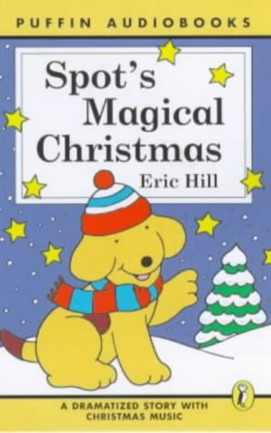 9780141801094: Spot's Magical Christmas: Unabridged (Puffin Audiobooks)