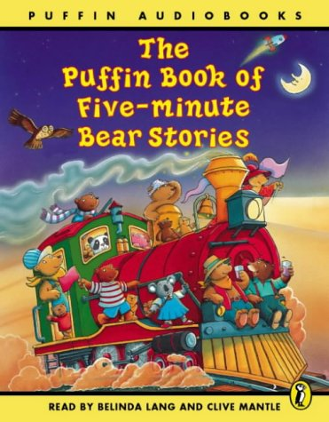 9780141801322: The Puffin Book of Five-minute Bear Stories: Unabridged (Puffin audiobooks)