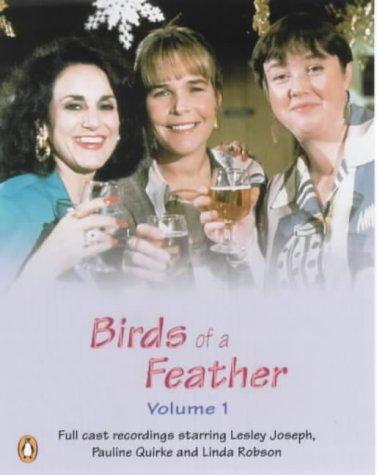 9780141801445: Birds of a Feather Volume 1: Unabridged. Starring Lesley Joseph, Pauline Quirk & Linda Robson Vol 1 (Penguin Audio Comedy)