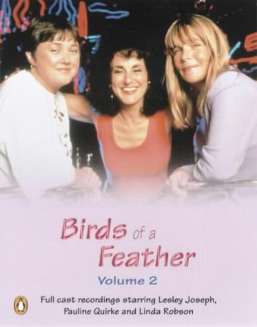 9780141801452: Birds of a Feather Volume 2: Unabridged. Starring Lesley Joseph, Pauline Quirk & Linda Robson Vol 2 (Penguin Audio Comedy)