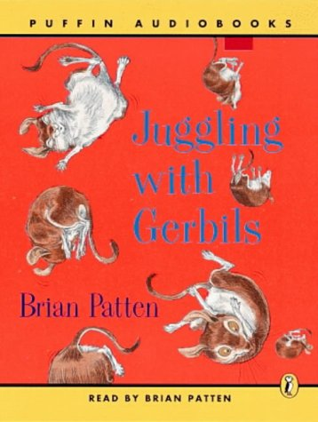 9780141801483: Juggling with Gerbils: Unabridged (Puffin audiobooks)