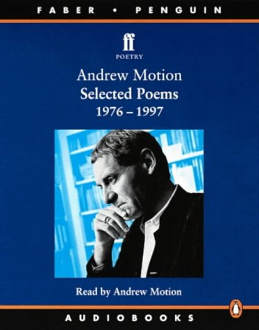 Selected Poems, 1976-1997: Unabridged (Penguin) (0141801751) by Motion, Sir Andrew