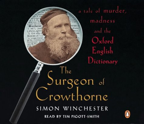 9780141801834: The Surgeon of Crowthorne: A Tale of Murder, Madness and the Oxford English Dictionary