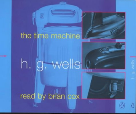 9780141801865: The Time Machine: Unabridged