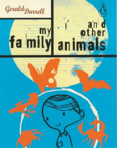 9780141802169: My Family and Other Animals