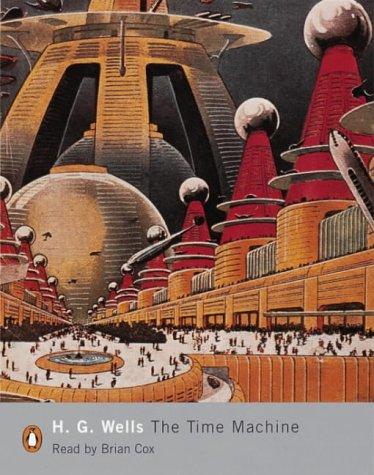 The Time Machine: Unabridged (Penguin Modern Classics): Wells, H. G.