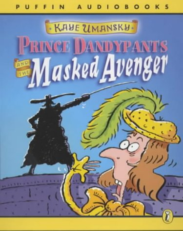 9780141802381: Prince Dandypants And The Masked Avenger (Puffin audiobooks)