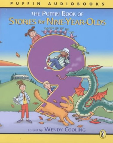 9780141802794: The Puffin Book of Stories for Nine-year-olds: Unabridged (Puffin Audiobooks)