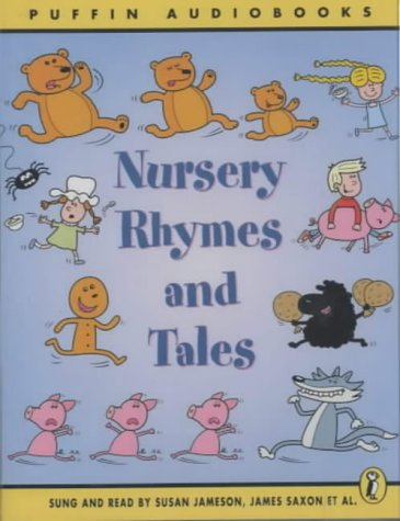 Nursery Rhymes and Tales: Unabridged: Sung and read by Susan Jameson and James Saxon