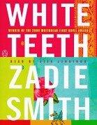White Teeth (ab): Smith, Zadie