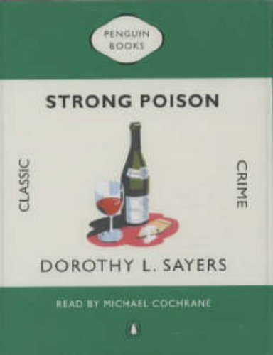 9780141803548: Strong Poison (Classic Crime)