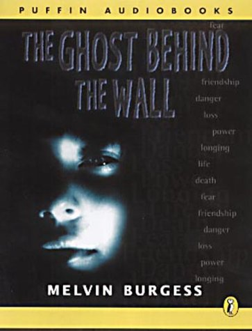 9780141803746: The Ghost Behind the Wall (Puffin Audiobooks)