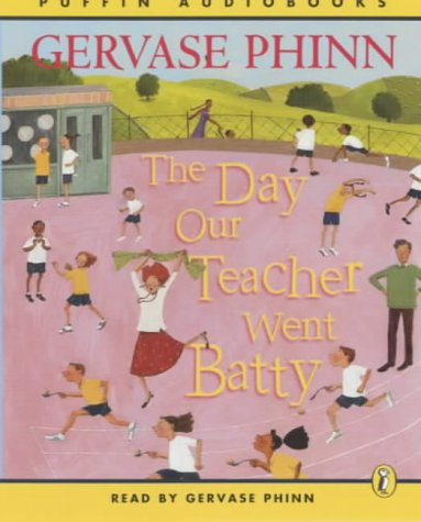 9780141803753: The Day Our Teacher Went Batty: Complete & Unabridged