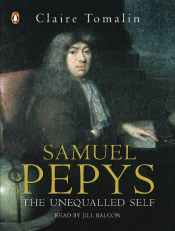9780141803982: Samuel Pepys: The Unequalled Self