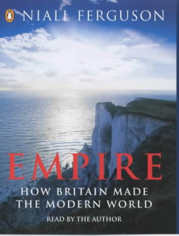 9780141804019: Empire: The Rise and Demise of the British World Order