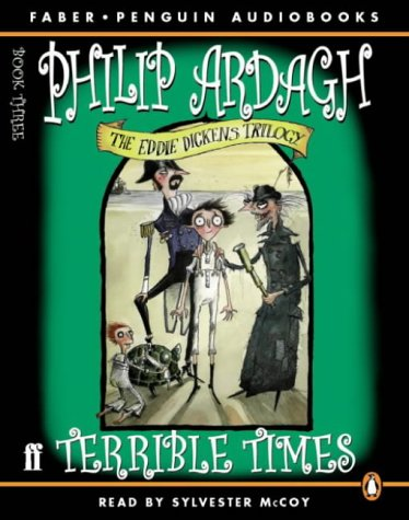 9780141804774: Terrible Times (Eddie Dickens Trilogy)