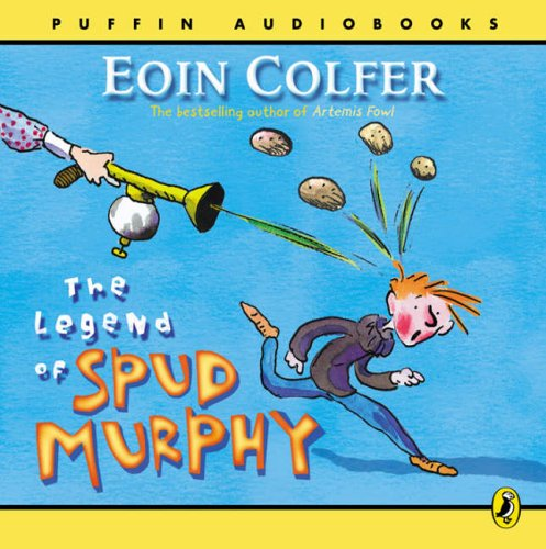Legend of Spud Murphy: Eoin Colfer