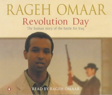9780141805450: Revolution Day: The human story of the battle for Iraq (CD)