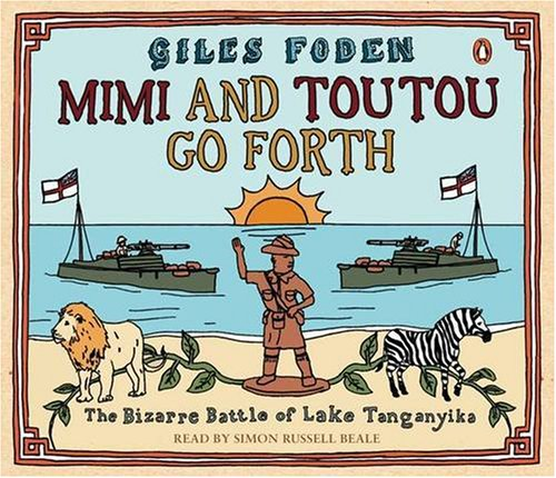 Mimi and Toutou Go Forth: The Bizarre: Foden, Giles