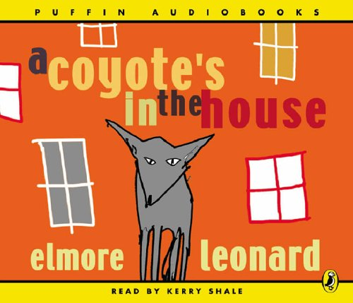 9780141805825: A Coyote's in the House