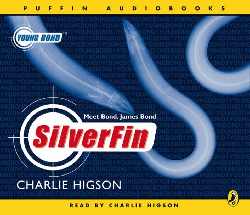 9780141806037: Young James Bond 01 Silverfin (cd) (Young Bond)