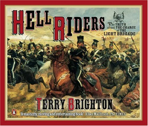 9780141806334: Hell Riders : The Truth About the Charge of the Light Brigade