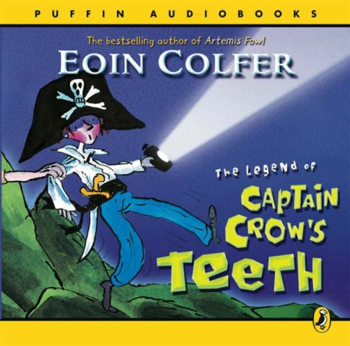 9780141806617: The Legend of Captain Crow's Teeth