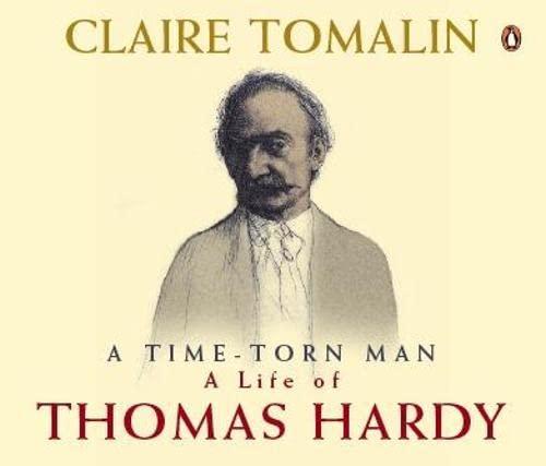 9780141806877: Thomas Hardy: The Time-torn Man