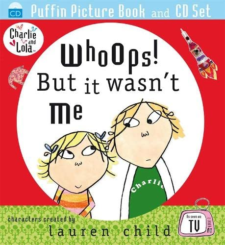 9780141807430: Whoops! But It Wasn't Me. Lauren Child (Charlie and Lola)