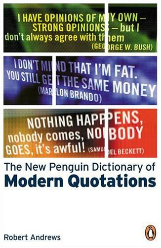 9780141884523: The New Penguin Dictionary of Modern Quotations