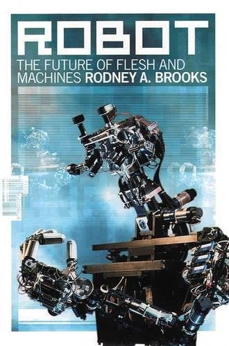 9780141885322: ROBOT: THE FUTURE OF FLESH AND MACHINES