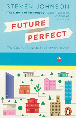 9780141974910: Future Perfect: The Case For Progress In A Networked Age