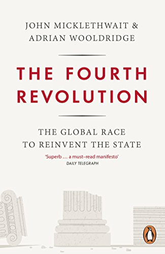 9780141975245: The Fourth Revolution: The Global Race to Reinvent the State